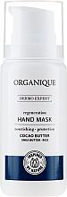 Düfte, Parfümerie und Kosmetik Regenerierende Handmaske mit Kakaobutter - Organique Dermo Expert Hand Mask