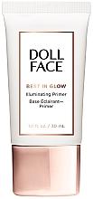 Düfte, Parfümerie und Kosmetik Illuminierender Gesichtsprimer - Doll Face Best In Glow Illuminating Primer