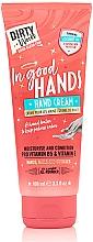 Düfte, Parfümerie und Kosmetik Feuchtigkeitscreme für Hände, Nägel und Nagelhaut - Dirty Works In Good Hands Hand Cream