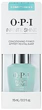 Düfte, Parfümerie und Kosmetik Conditioner-Primer für Nägel - O.P.I. Infinite Shine Conditioning Primer