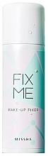 Düfte, Parfümerie und Kosmetik Make-up-Fixierer - Missha Fix Me Make-Up Fixer