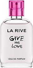 Düfte, Parfümerie und Kosmetik La Rive Give Me Love - Eau de Parfum