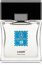 Düfte, Parfümerie und Kosmetik Lambre № 18 - Woda toaletowa