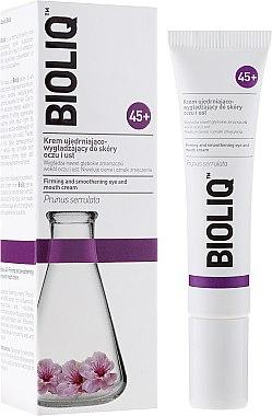 Straffende und glättende Augen- und Lippencreme - Bioliq 45+ Firming And Smoothening Eye And Mouth Cream