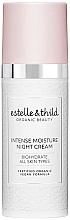 Düfte, Parfümerie und Kosmetik Intensiv feuchtigkeitsspendende Nachtcreme - Estelle & Thild BioHydrate Intense Moisture Night Cream