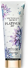 Düfte, Parfümerie und Kosmetik Parfümierte Körperlotion - Victoria's Secret Platinum Ice Fragrance Lotion