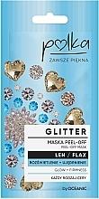 Düfte, Parfümerie und Kosmetik Straffende Peel-Off Gesichtsmaske mit Flachs - Polka Glitter Peel Off Mask Flax