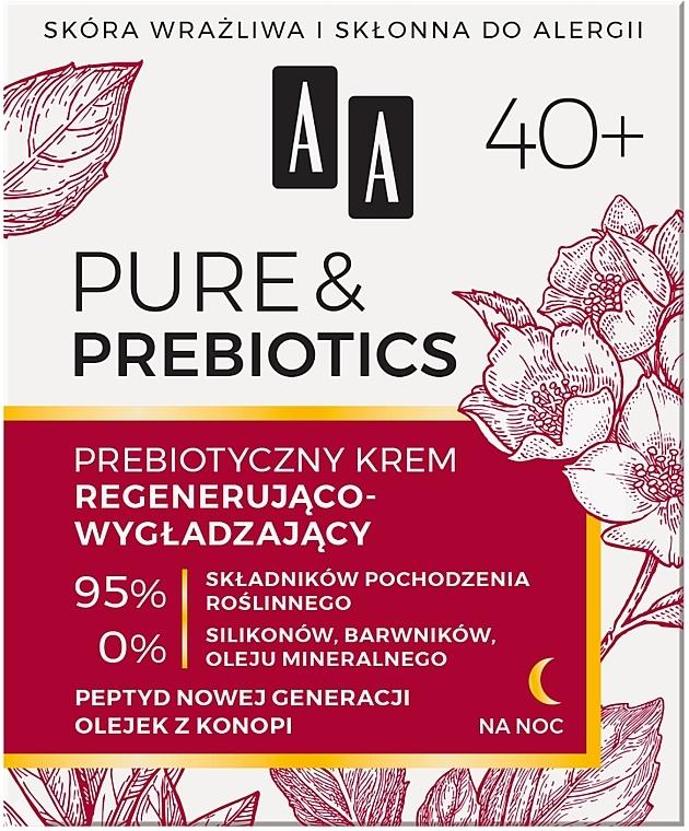 Regenerierende und glättende Nachtcreme für das Gesicht mit Präbiotika 40+ - AA Pure & Prebiotics