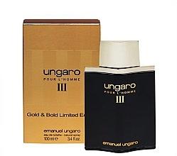 Düfte, Parfümerie und Kosmetik Ungaro Pour L'Homme III Gold & Bold Limited Edition - Eau de Toilette