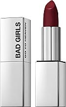 Düfte, Parfümerie und Kosmetik Cremiger Lippenstift - Bad Girls Go To Heaven Creamy Lipstick