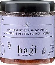 Düfte, Parfümerie und Kosmetik Natürliches Körperpeeling mit Pflaumenöl und Jojoba - Hagi Scrub