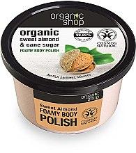 "Düfte, Parfümerie und Kosmetik Körperpeeling ""Süße Mandel"" - Organic Shop Foamy Body Scrub Organic Sweet Almond & Sugar"
