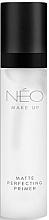 Düfte, Parfümerie und Kosmetik Mattierender Gesichtsprimer - NEO Make Up Matte Perfecting Primer