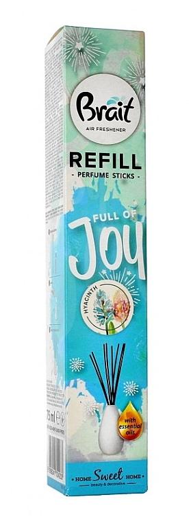 Raumerfrischer Hyazinthe - Brait Home Sweet Home Refreshing Sticks Full of Joy (Refill) — Bild N1